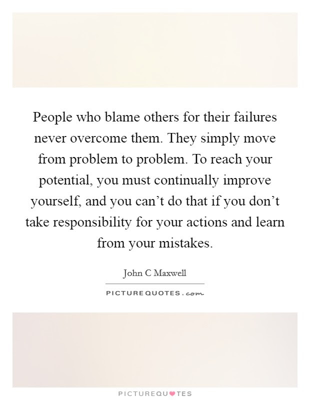 Blame Others Quotes Sayings Blame Others Picture Quotes