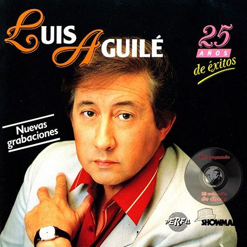 Luis Aguile - La Vida Pasa Felizmente