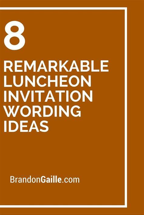 8 Remarkable Luncheon Invitation Wording Ideas