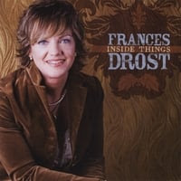 Frances Drost: Inside Things