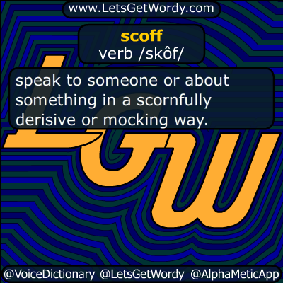 scoff 04/29/2018 GFX Definition