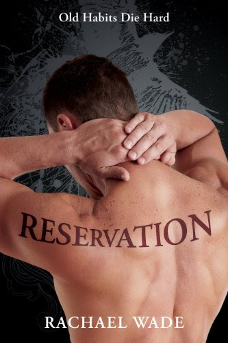 Reservation (Preservation, #2) by Rachael Wade
