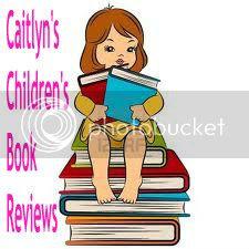 Caitlyn's Children's Book Reviews