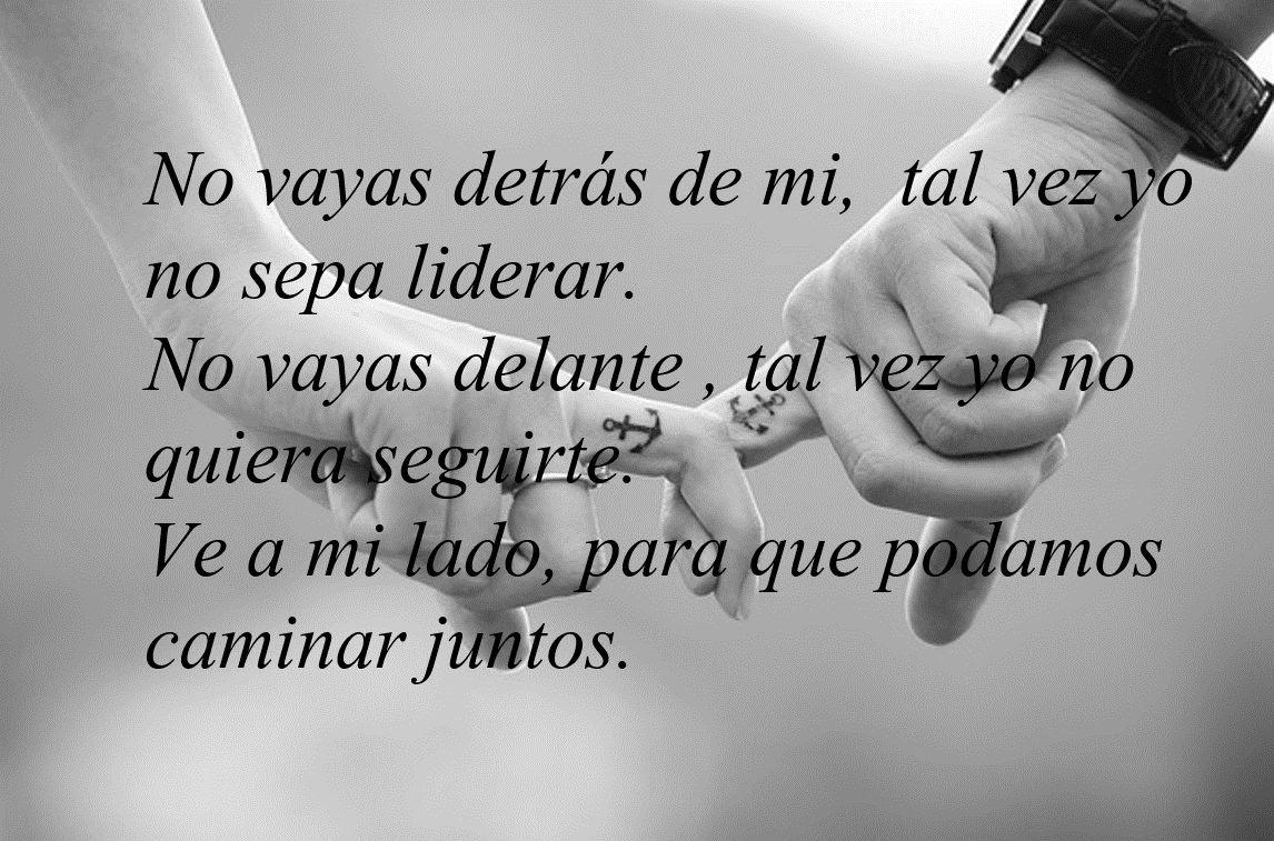 Frases Romanticas De Amor No Vayas Detras De Mi Imagenes Gratis