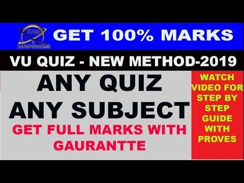 Hack:  Get 100% Full Marks in Any VU Quiz of Any Subject New Trick: