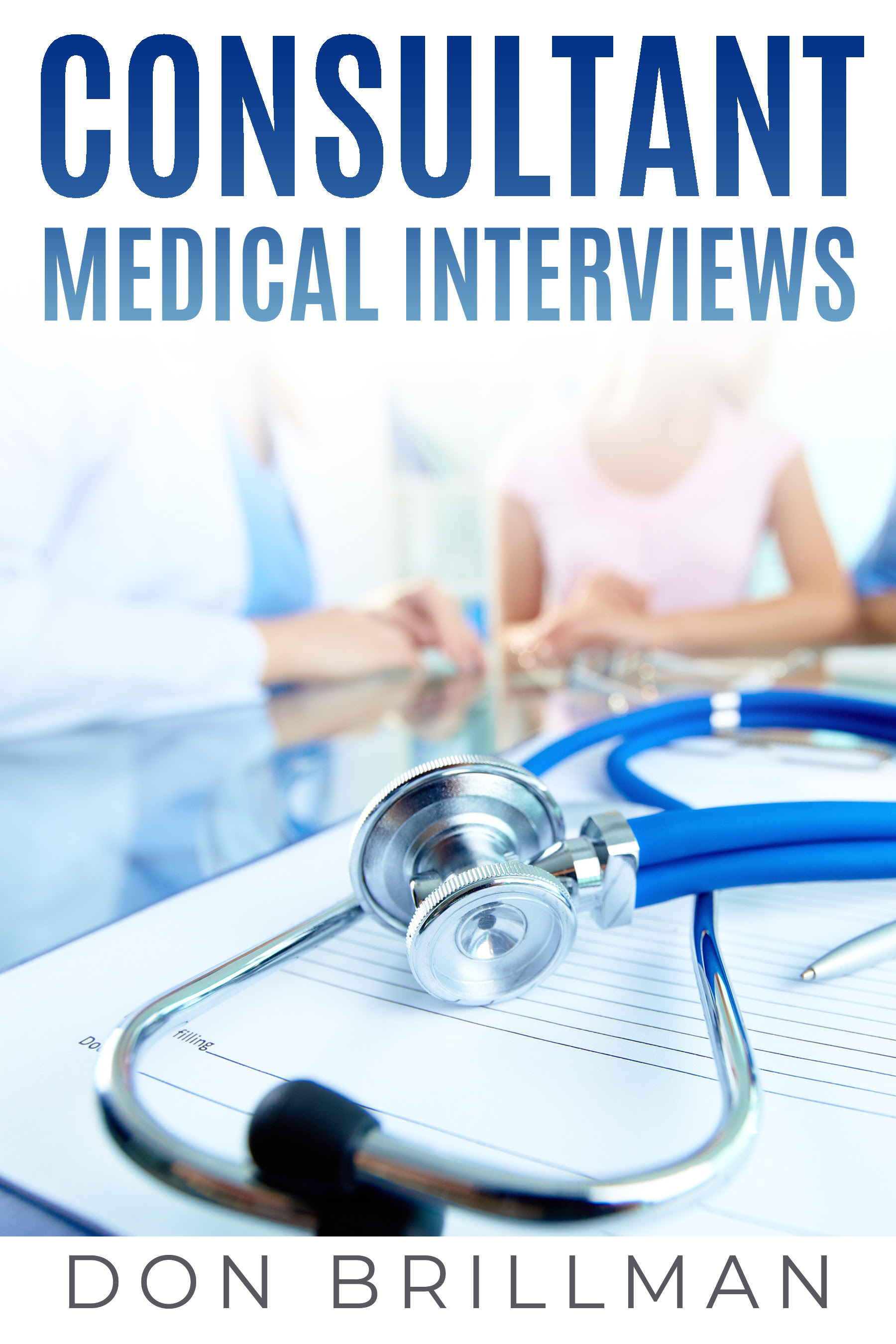 Consultant Medical Interview Medical Interviews