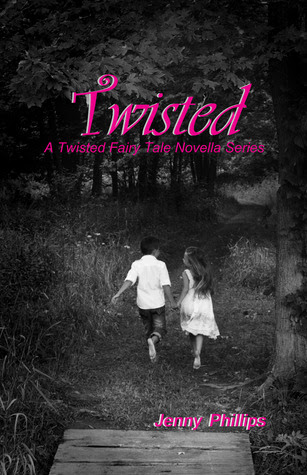 Twisted (A Twisted Fairy Tale Novella Series #1)
