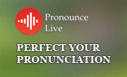 Perfect your pronunciation