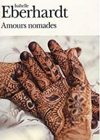 """""""Amours nomades"""" di Isabelle Eberhardt"""