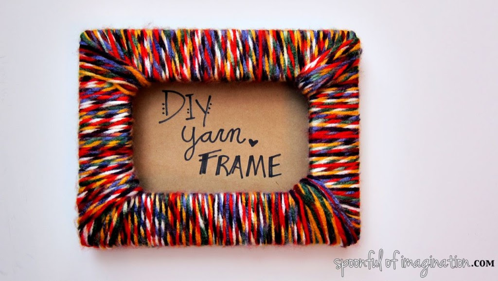 Diy Yarn Picture Frame Spoonful Of Imagination
