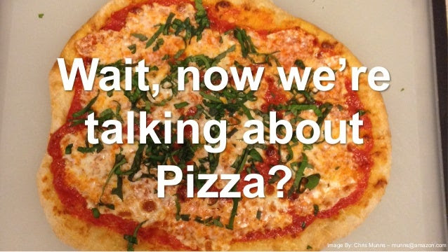 """How do Two Pizza Teams work? We call them """"Service teams"""" •Own the """"primitives"""" they build: –Product planning (roadmap) ..."""