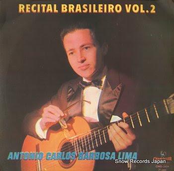 BARBOSA-LIMA, ANTONIO CARLOS recital brasileiro vol.2