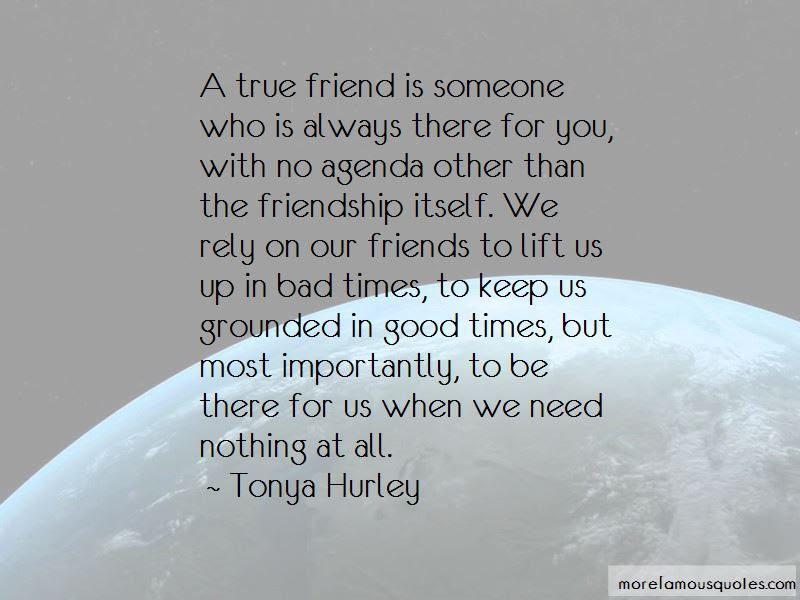 Quotes About True Friends Who Are Always There Top 4 True Friends