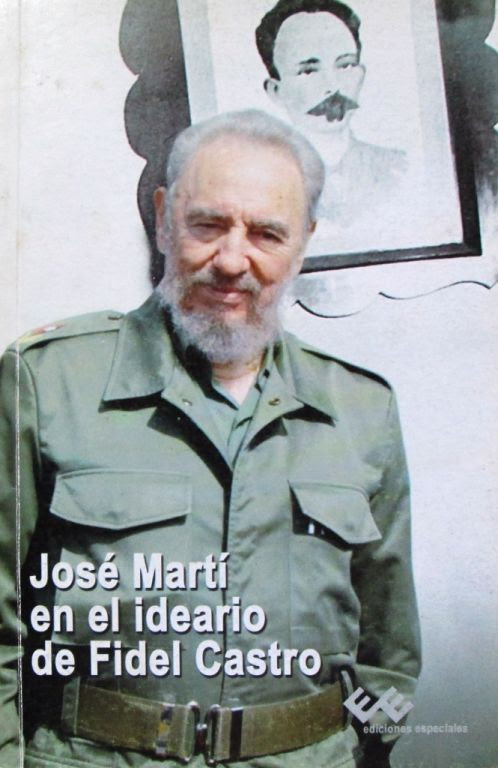 José Martí en el ideario de Fidel Castro