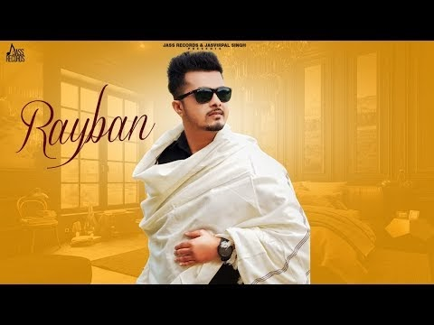 DOWNLOAD Rayban | (Full Song) | Taran Maahi | New Punjabi Songs 2020 | Jass Records