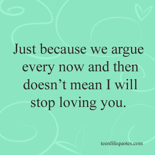 Quotes About Arguments With Girlfriend 19 Quotes