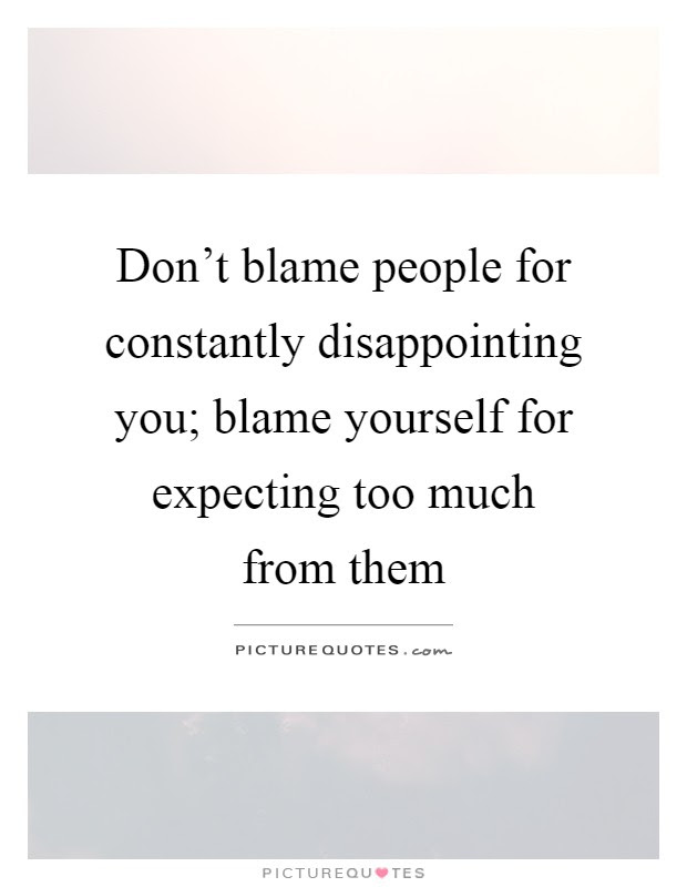 Disappointing Quotes Sayings Disappointing Picture Quotes Page 5