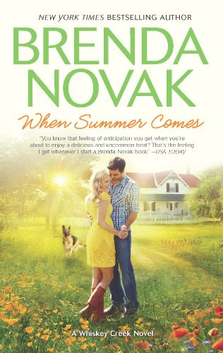 When Summer Comes (Whiskey Creek) by Brenda Novak