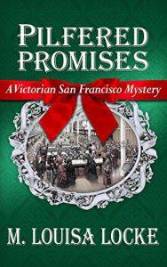 Pilfered Promises by M. Louisa Locke