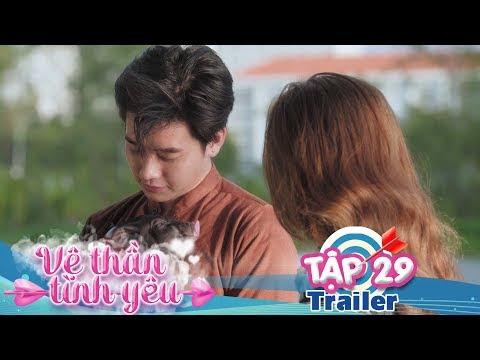 VỆ THẦN TÌNH YÊU | Trailer TẬP 29 | Khánh Vũ - Nhi Katy - Pinky