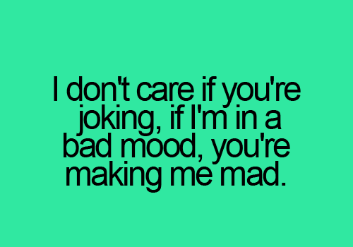 Quotes About Having A Good Mood 21 Quotes