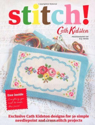 Cath Kidston Stitch! by Cath Kidston, http://www.amazon.co.uk/dp/1844008738/ref=cm_sw_r_pi_dp_Z2K6rb0HZ326G