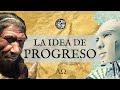 Progreso. La historia de una idea plagiada por el progresismo al cristianismo.
