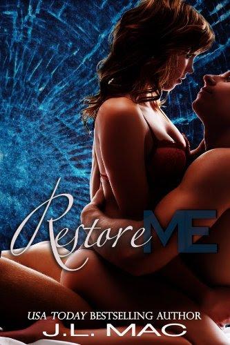 Restore Me (Wrecked) by J.L. Mac