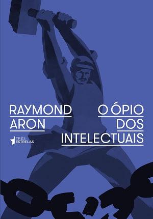 Ensaio de Raymond Aron publicado originalmente em 1955 é uma das principais críticas ao comunismo e aos mitos de esquerda