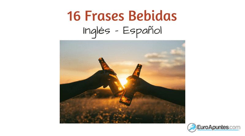 16 Frases Bebidas En Inglés Y Español