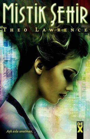 Kitap Yorumu: Mistik Şehir   Theo Lawrence (Mystic City, #1)