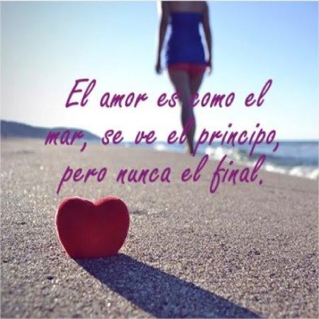 El Amor Es Como El Mar Imagenes Bonitas Frases Bonitas