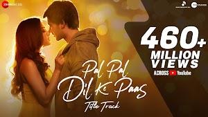 pal pal dil ke paas lyrics in hindi - Arijit Singh ~ LyricGroove