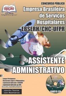 Apostila Concurso EBSEH/HC-UFPR - Assistente Administrativo - MVFA