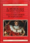Il memoriale di Sant'Elena ; Gli ultimi giorni di Napoleone : vol. 1