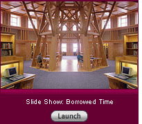 Click here to launch a slide show about the architecture of libraries.