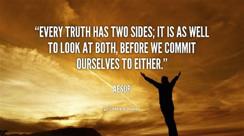 Everything Has Two Sides Quotes