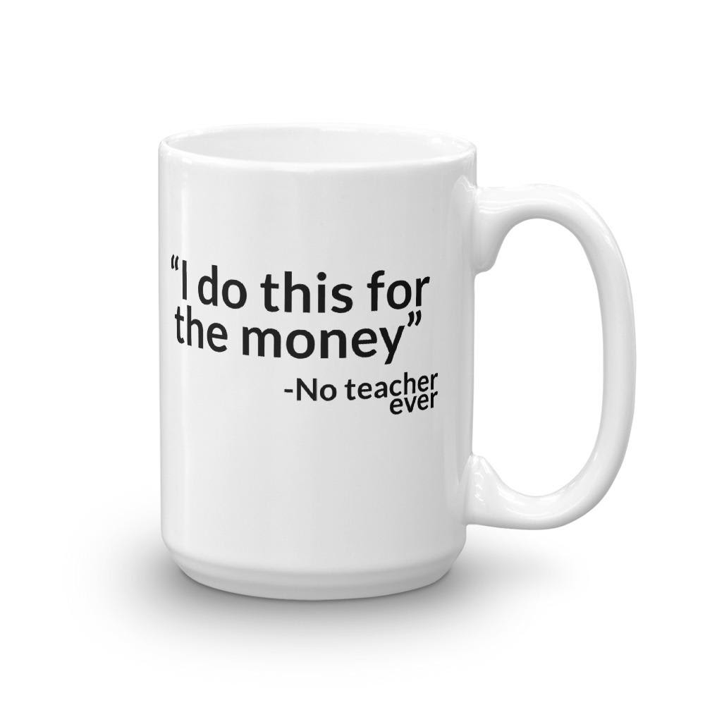 Funny Gift for Teachers - Mug with Funny Teacher Quote ...