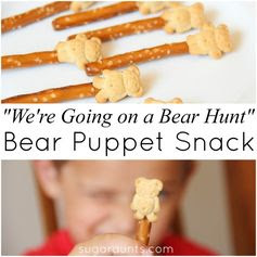 Were Going on a Bear Hunt edible puppets. Great snack for cooking with Toddlers or Preschoolers.