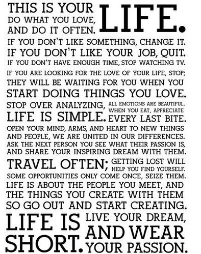 This is Your Life (The Holstee Manifesto)