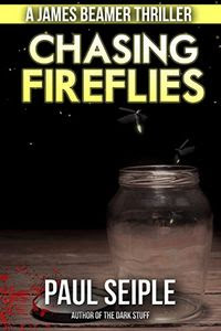 Chasing Fireflies by Paul Seiple