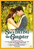She's Dating A Gangster