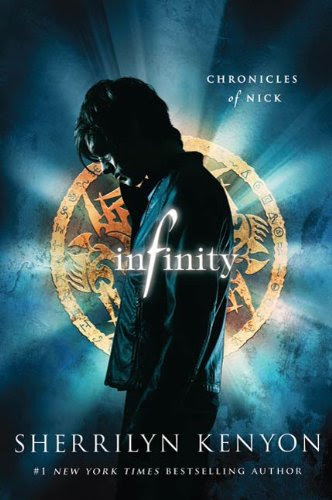Infinity: Chronicles of Nick by Sherrilyn Kenyon