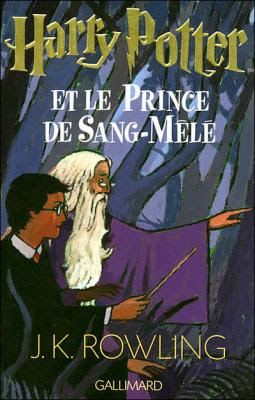 Couverture Harry Potter, tome 6 : Harry Potter et le Prince de Sang-Mêlé