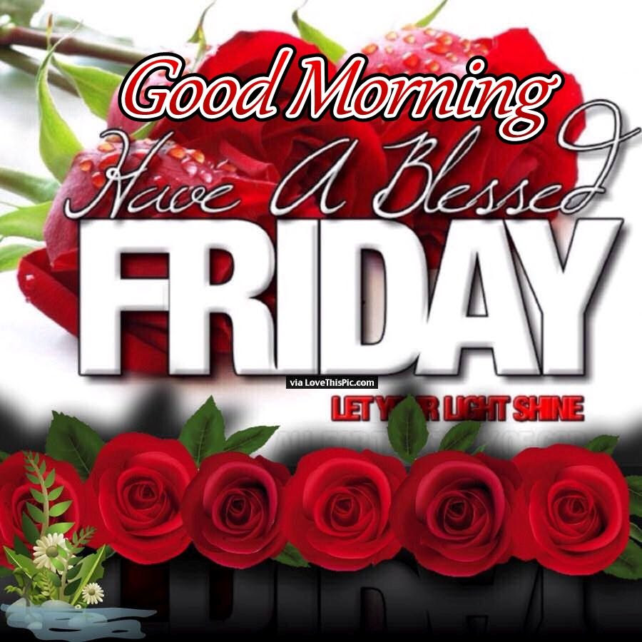 Good Morning Friday Blessings Let Your Light Shine Pictures Photos