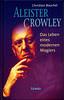 Il pensiero politico di Aleister Crowley, i suoi scritti filofascisti e la sua iniziale ammirazione per fascismo e nazismo