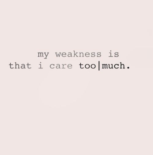 Caring Too Much Quote Quote Number 691711 Picture Quotes