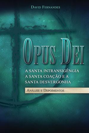 Opus Dei, Análise e Depoimentos