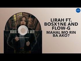Mahal Mo Rin Ba Ako? by Lirah feat. Bosx1ne & Flow G [Official Audio]