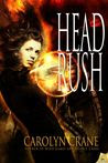 Head Rush (The Disillusionists Trilogy, #3)